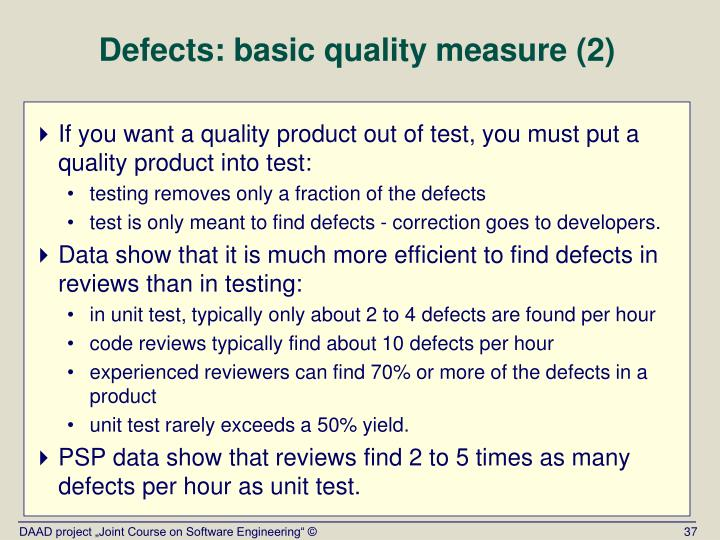 Defects: basic quality measure (2)