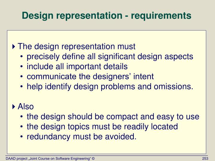 Design representation - requirements