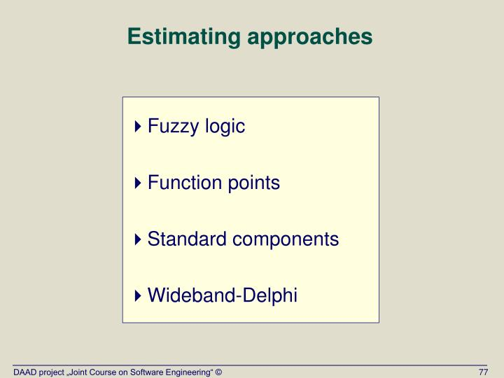 Estimating approaches