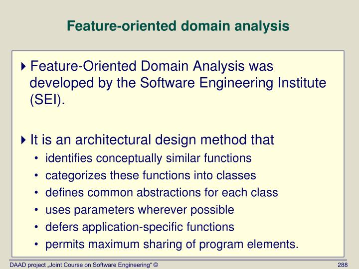Feature-oriented domain analysis