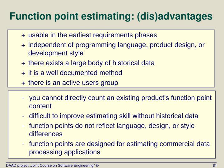 Function point estimating: (dis)advantages