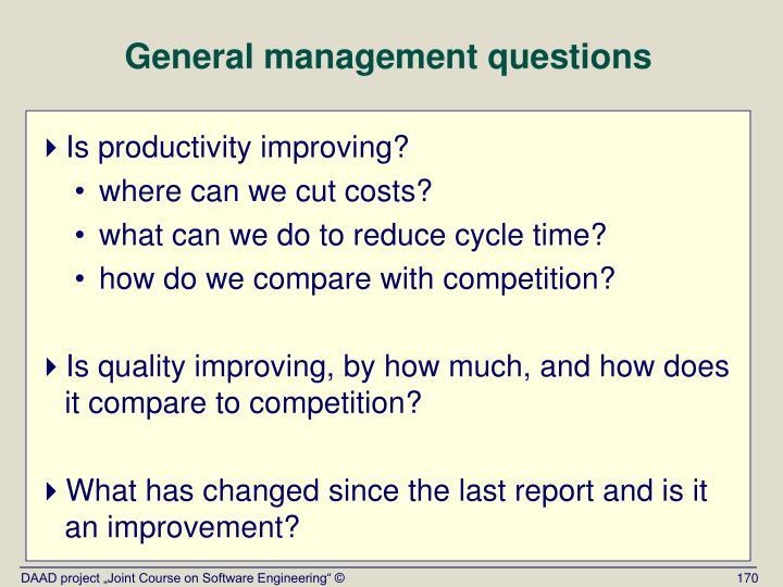 General management questions