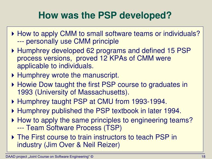 How was the PSP developed?
