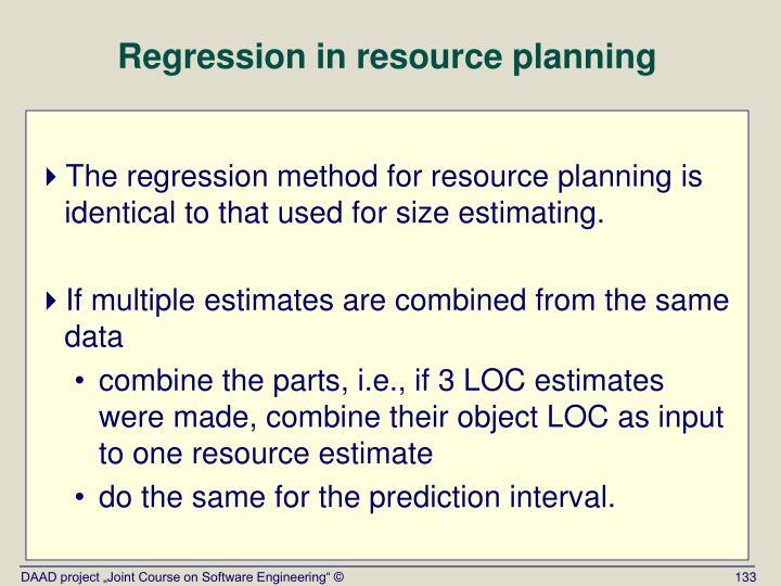 Regression in resource planning