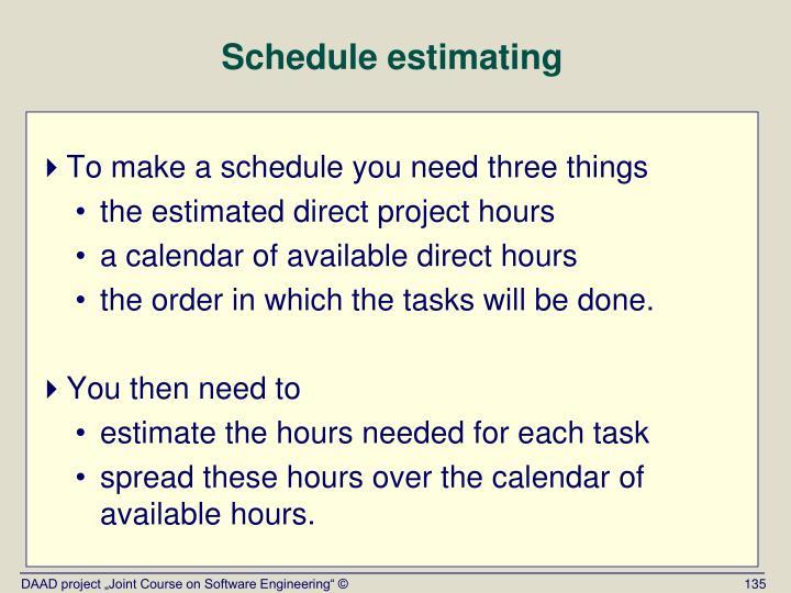 Schedule estimating