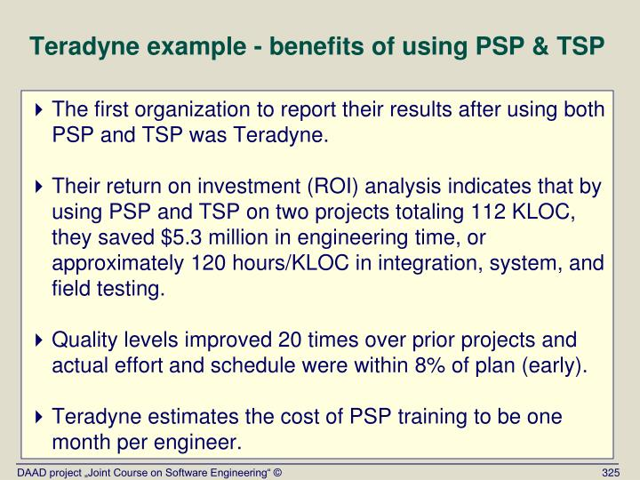 Teradyne example - benefits of using PSP & TSP