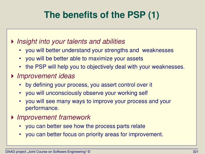 The benefits of the PSP