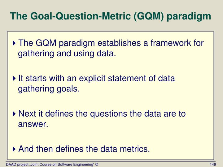 The Goal-Question-Metric (GQM) paradigm