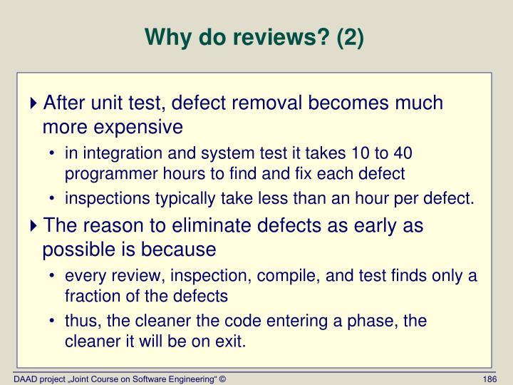 Why do reviews? (2)