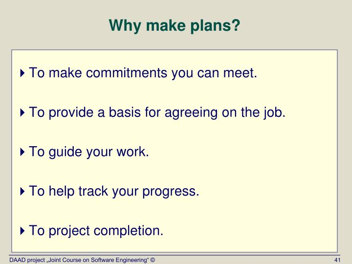Why make plans?