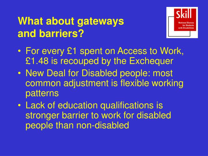 What about gateways and barriers?