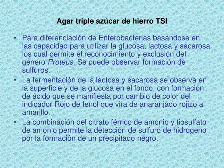 Agar triple azúcar de hierro TSI