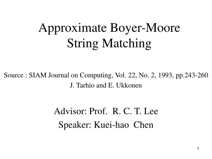 approximate boyer moore string matching n.