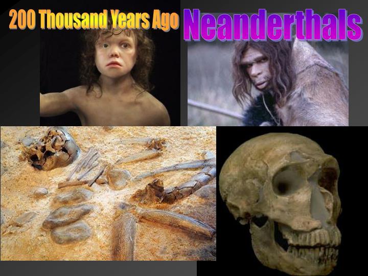 200 Thousand Years Ago