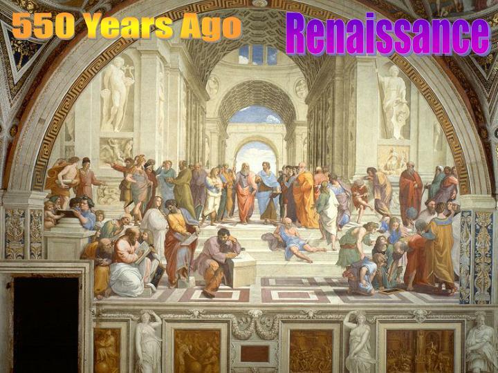 550 Years Ago