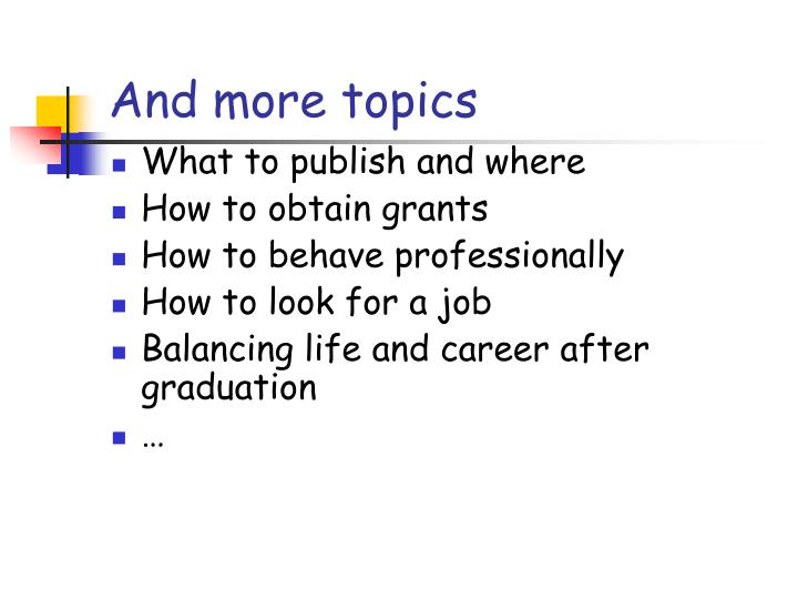 And more topics