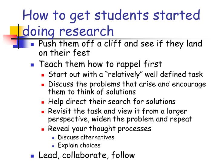 How to get students started doing research