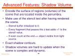 advanced features shadow volume1