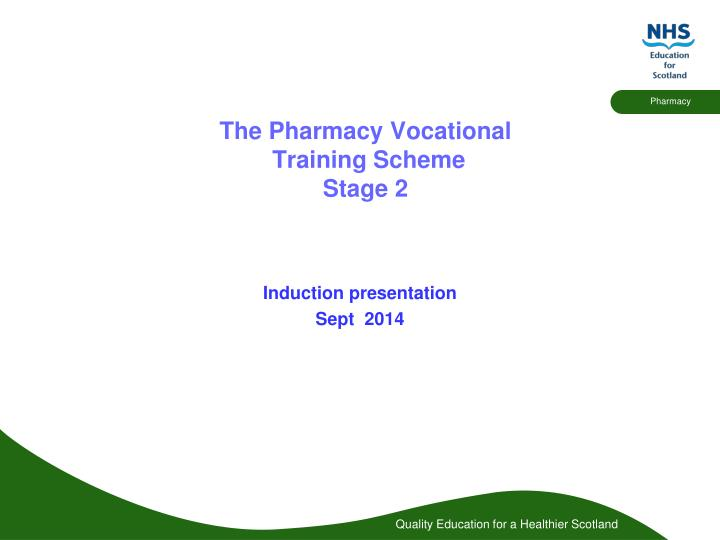 the pharmacy vocational training scheme stage 2 n.