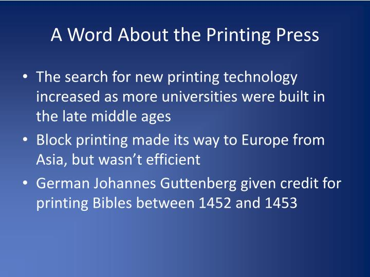 A Word About the Printing Press
