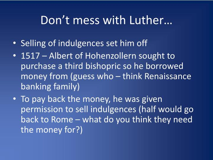 Don't mess with Luther…