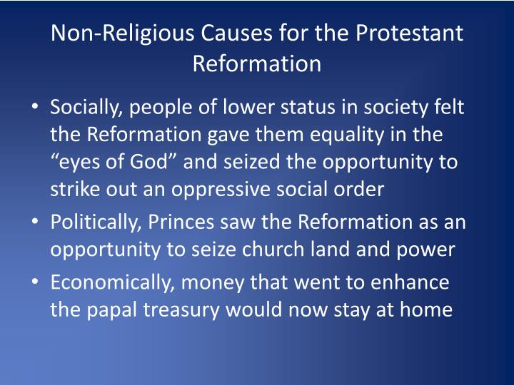 Non-Religious Causes for the Protestant Reformation