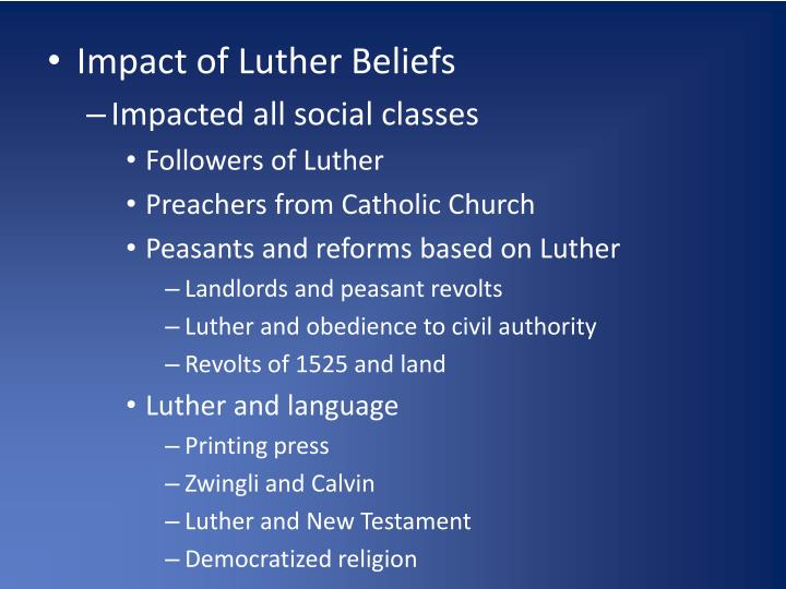 Impact of Luther Beliefs