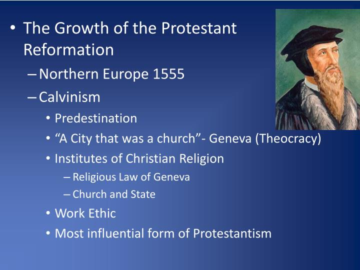 The Growth of the Protestant Reformation