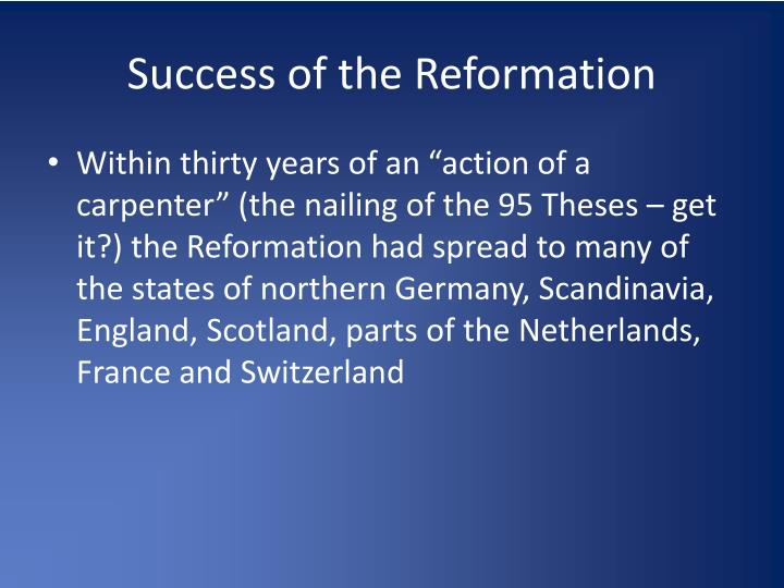 Success of the Reformation
