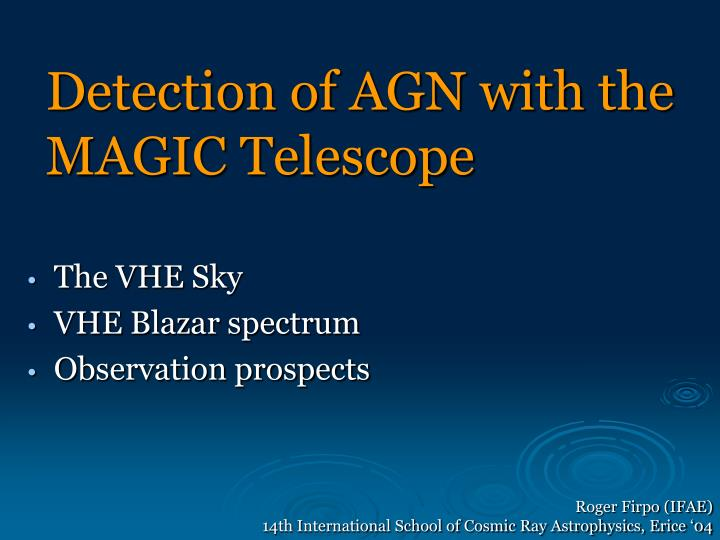 detection of agn with the magic telescope n.
