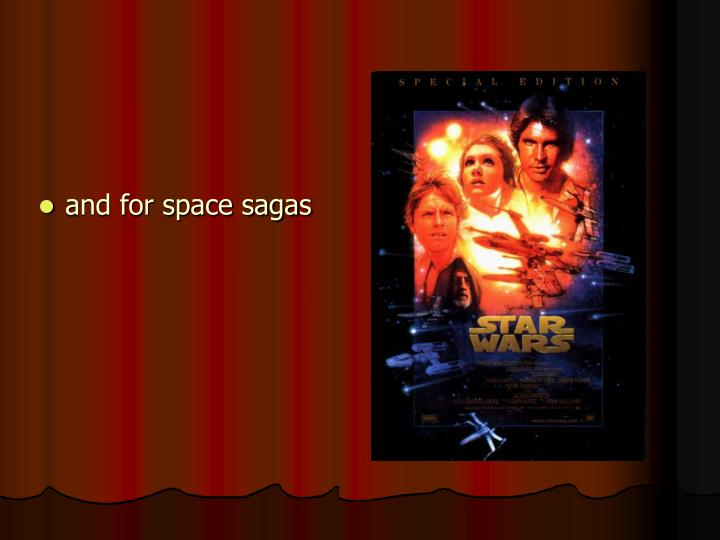 and for space sagas
