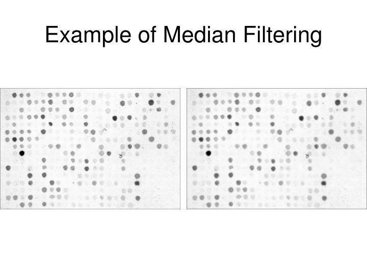 Example of Median Filtering
