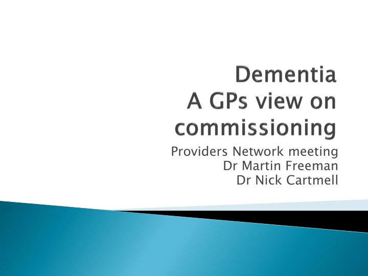 dementia a gps view on commissioning n.