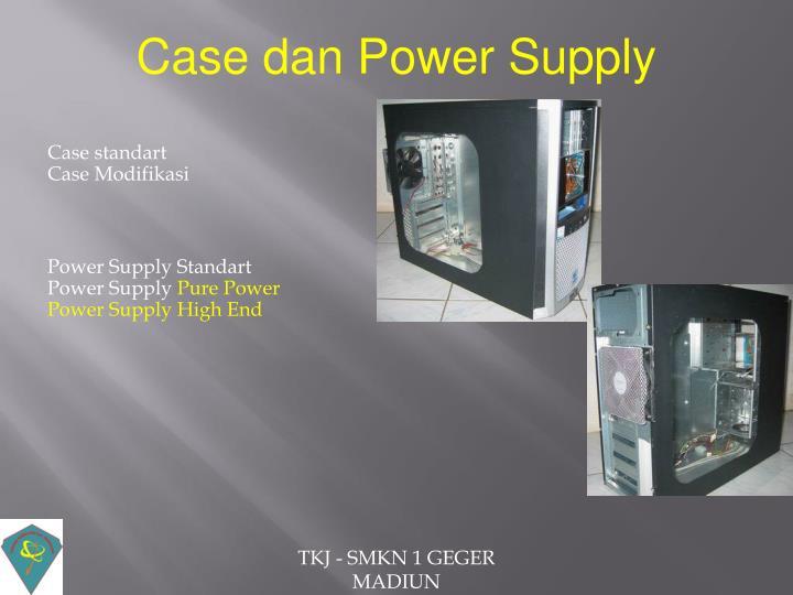 Case dan Power Supply