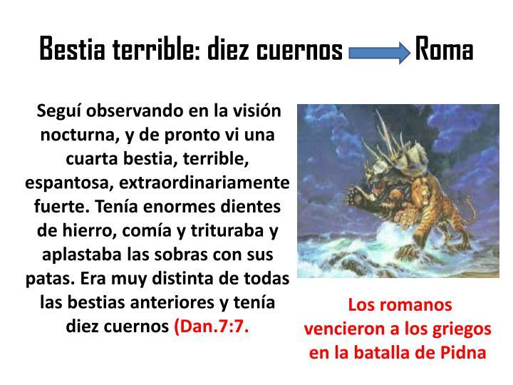 Bestia terrible: diez cuernos           Roma