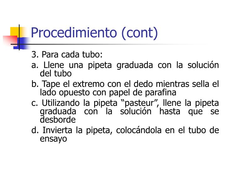Procedimiento (cont)