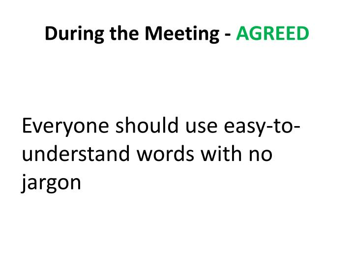 During the Meeting -