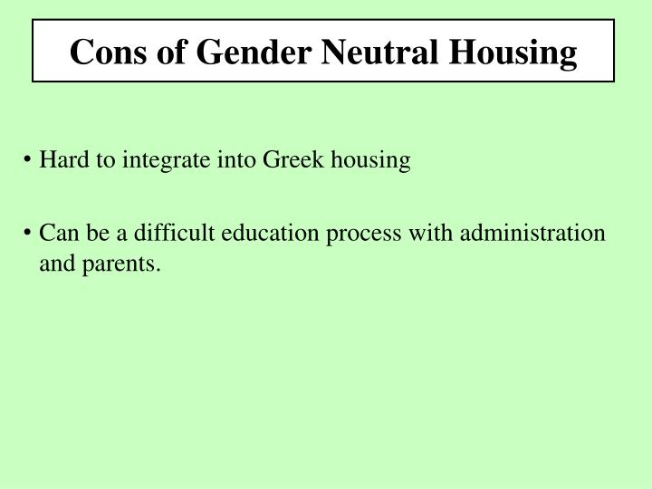 Cons of Gender Neutral Housing