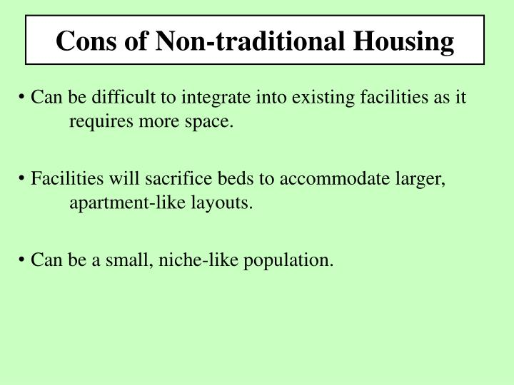 Cons of Non-traditional Housing