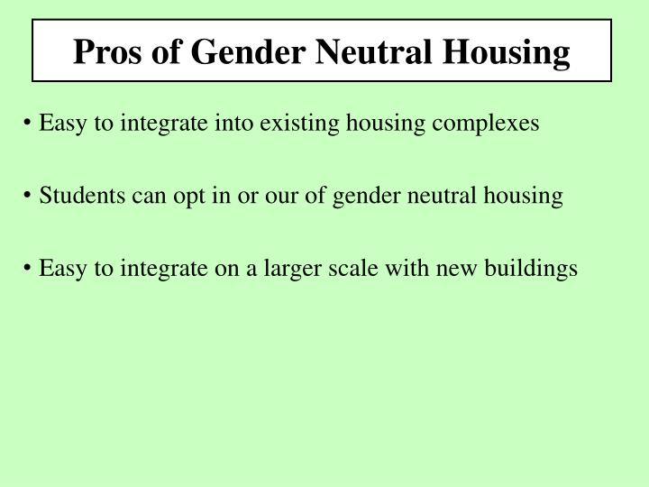Pros of Gender Neutral Housing
