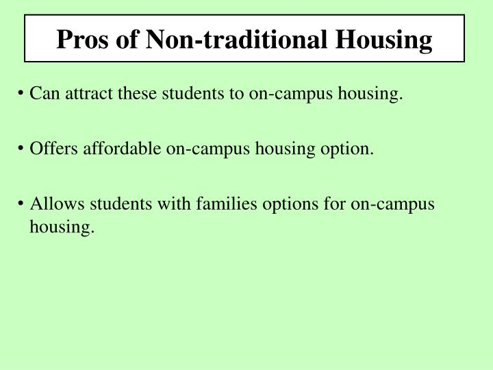 Pros of Non-traditional Housing