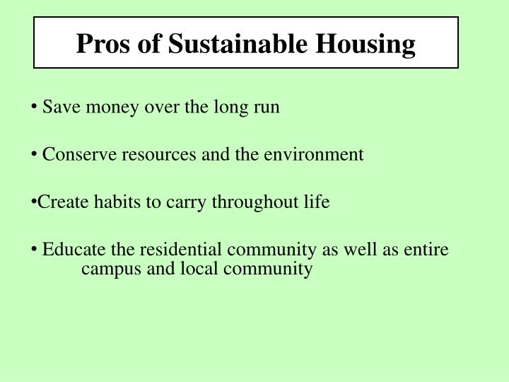 Pros of Sustainable Housing