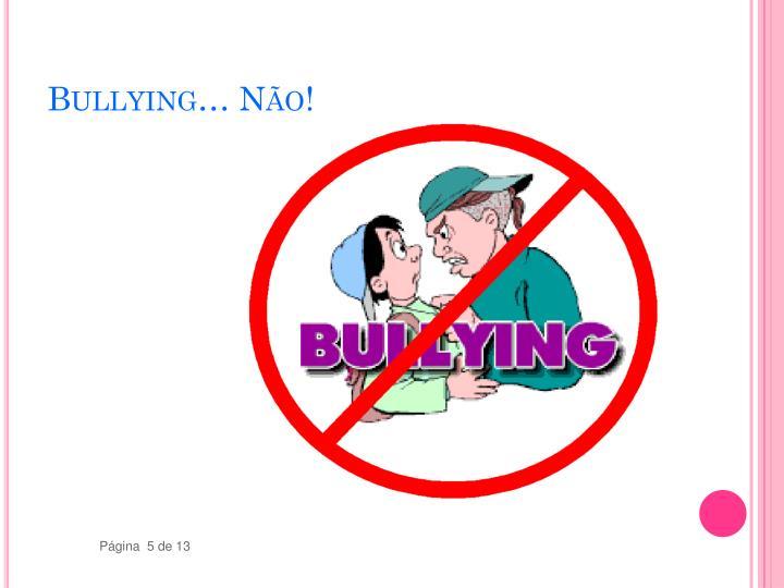 Bullying… Não!