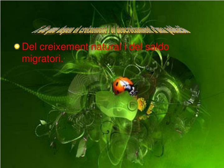 7.-De que depen el creixement i el descreixement d'una població