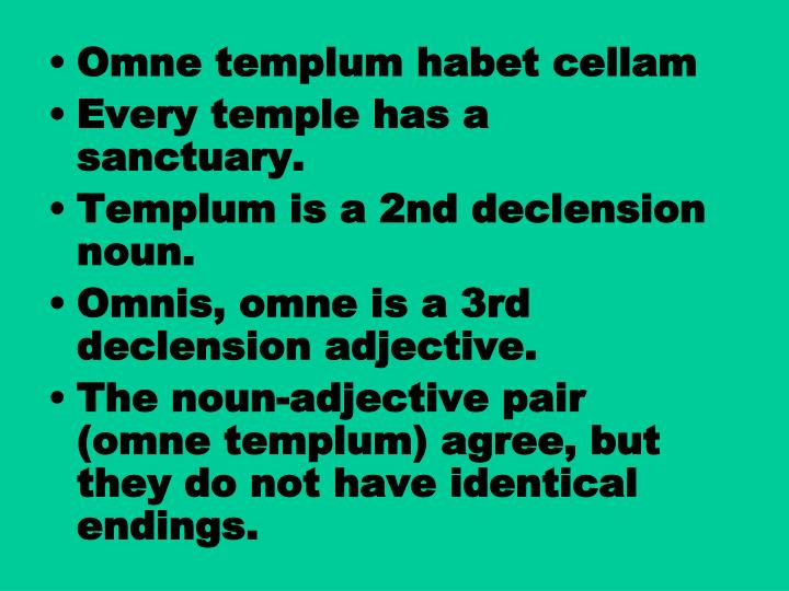Omne templum habet cellam