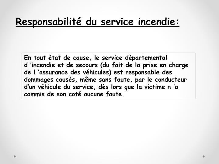 Responsabilité du service incendie: