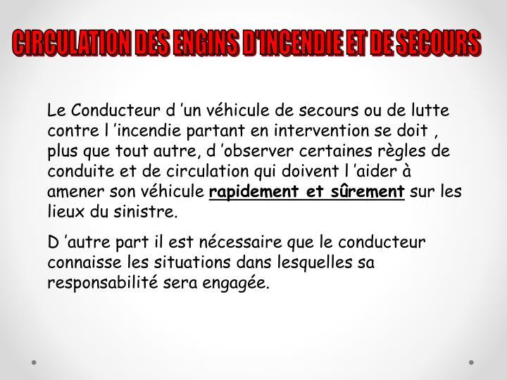 CIRCULATION DES ENGINS D'INCENDIE ET DE SECOURS