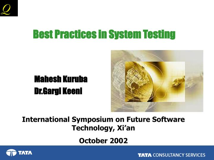 best practices in system testing n.