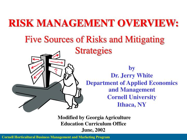 PPT - RISK MANAGEMENT OVERVIEW: Five Sources of Risks and