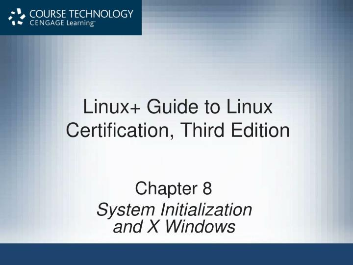 linux guide to linux certification third edition n.